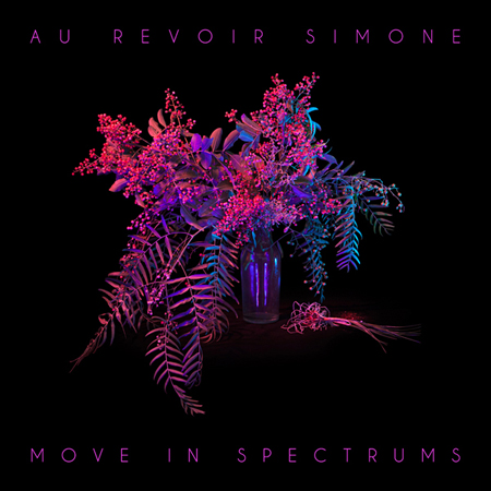 au-revoir-simone_move-in-spectrums_2013