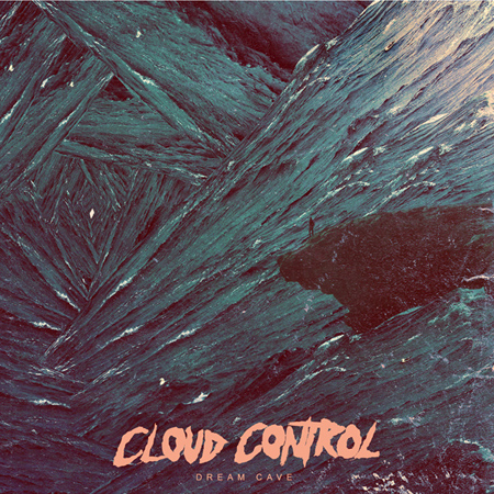 cloud-control_dream-cave_2013