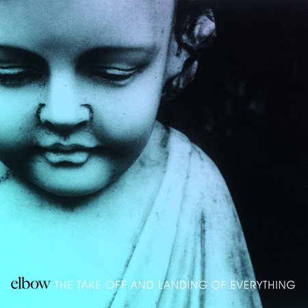 Elbow_TheTakeOffAndLandingOfEverything