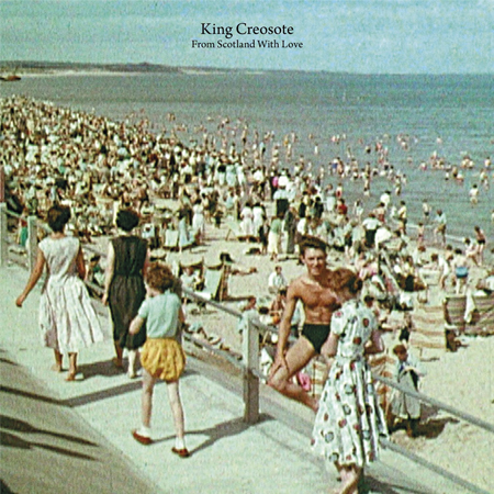 king-creosote_from-scotland-with-love