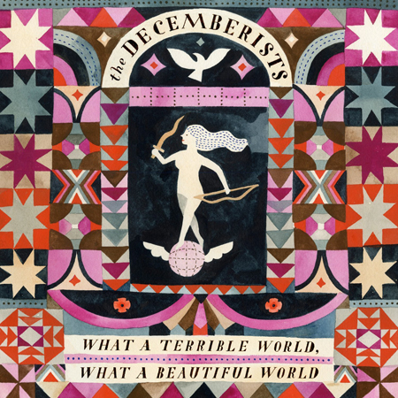 Decemberists_WhatATerribleWorldWhatABeautifulWorld