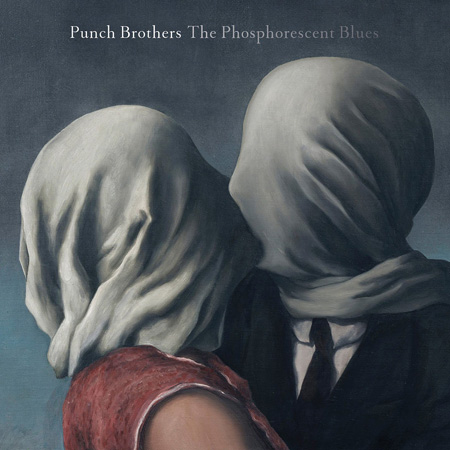 PunchBrothers_PhosphorescentBlues